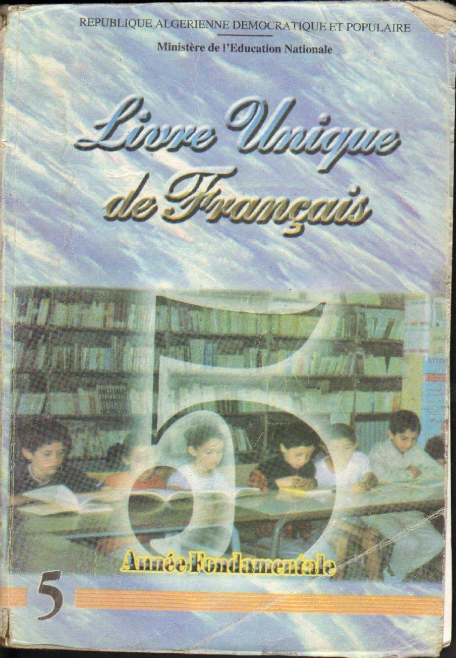 Livre Unique De Francais 5af 2eme Annee D Apprentissage