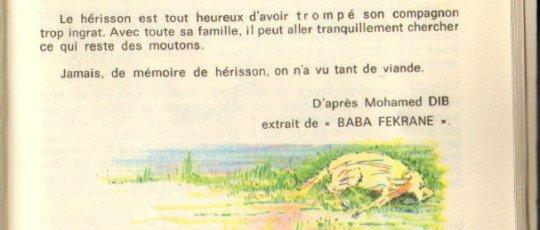 le chacal , le hérisson et le berger D'après Mohamed Dib .Extrait de «Baba Fekrane»